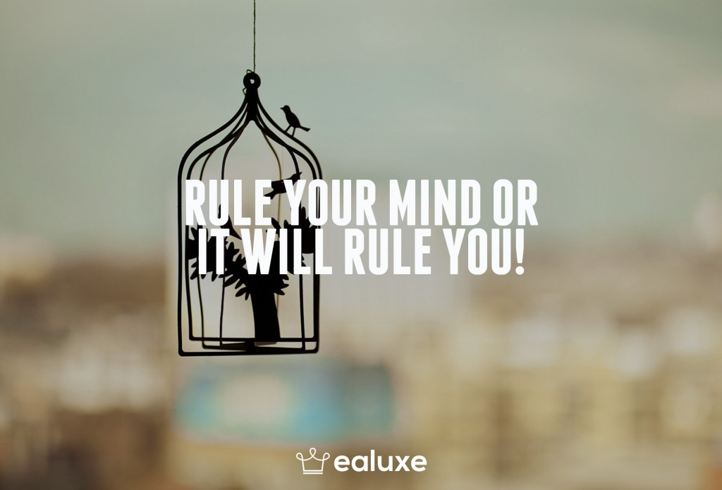 Ealuxe 100 quotes on motivation success overcoming obstacles and life get inspired (97) Rule your mind or it will rule you!