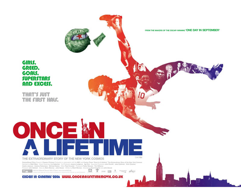 #9 Once In A Lifetime : New York Cosmos | 10 Awesome Documentaries That Every Entrepreneur Must Watch | via