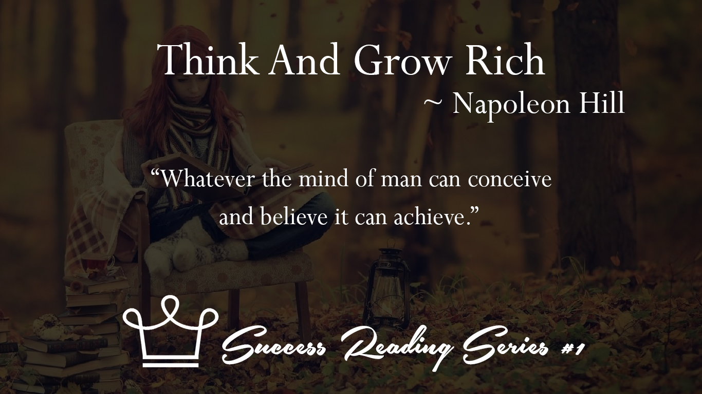 1 Think And Grow Rich ~ Napoleon Hill 2