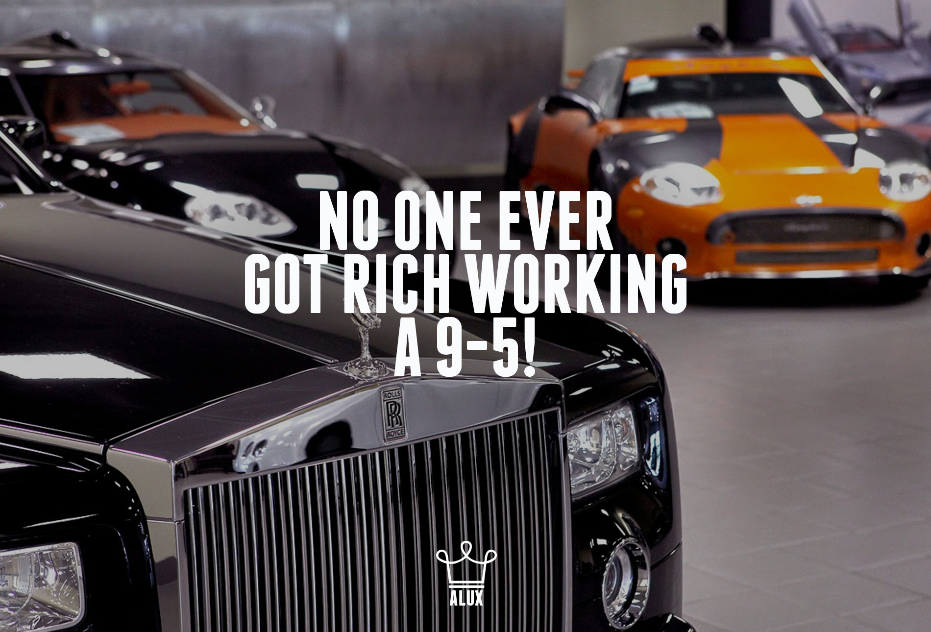 no one ever got rich working 9 to 5