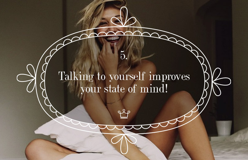 Talking to yourself improves your state of mind