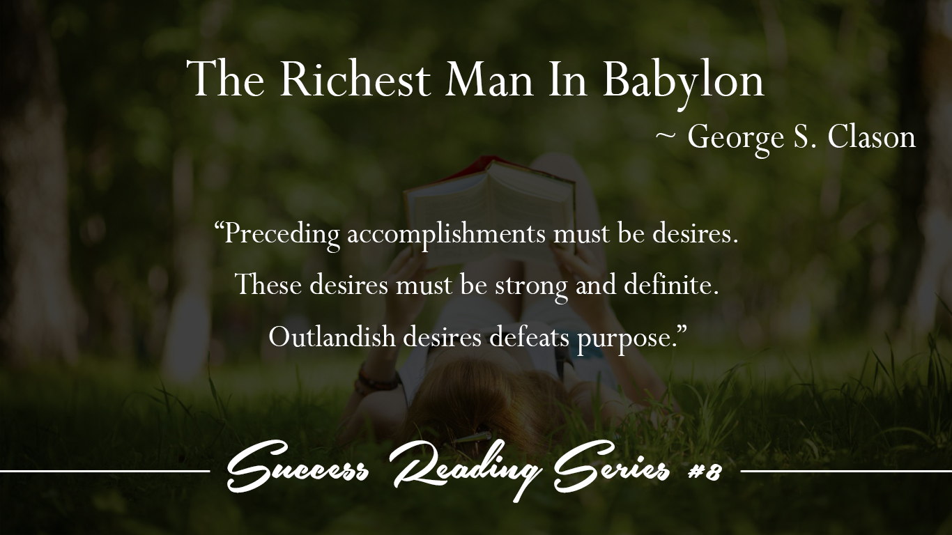 8 The Richest Man In Babylon ~ George Samuel Clason