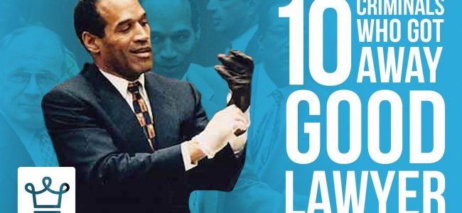 10 Criminals Who Got Away Because They Had A Good Lawyer