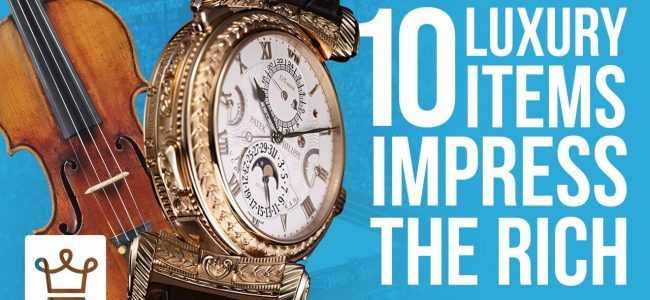 10 Luxury Items That Impress Even The Rich
