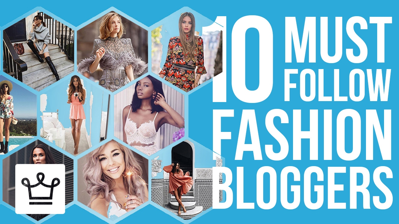 10 Stylish Fashion Bloggers We Follow & So Should You