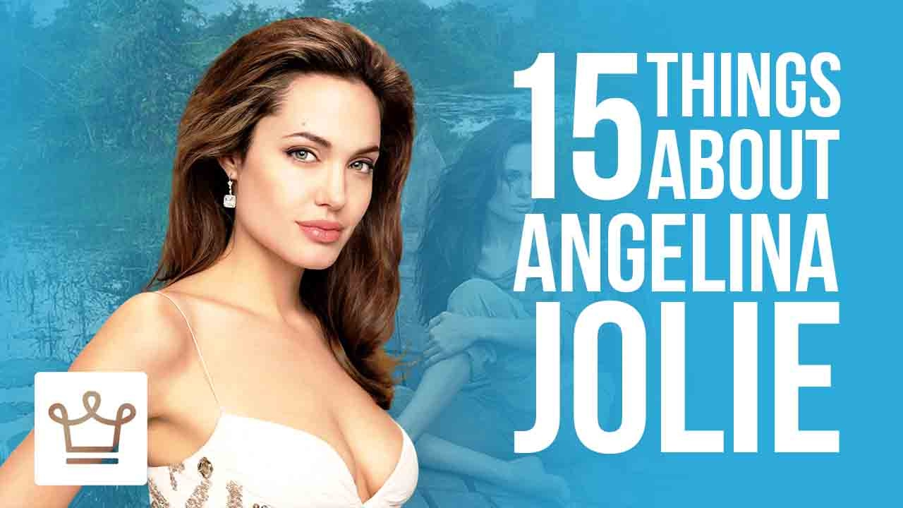 15 Things You Didn't Know About Angelina Jolie