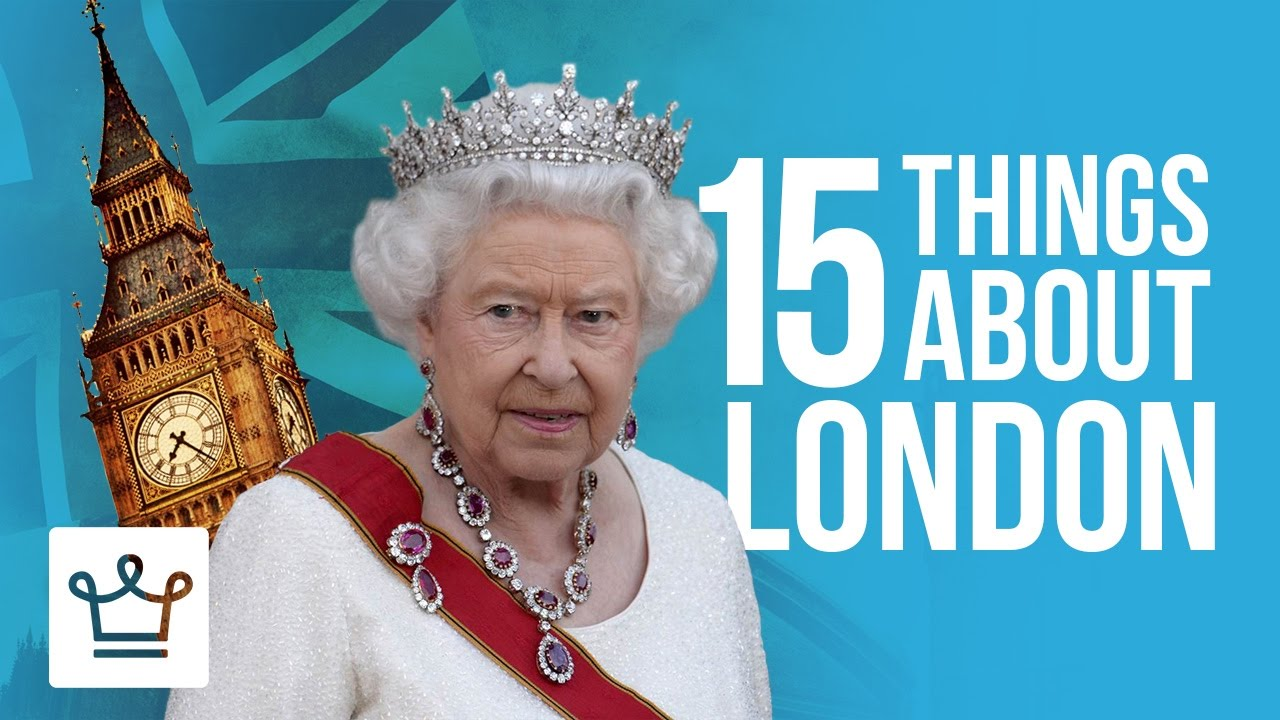 15 Things You Didn't Know About London