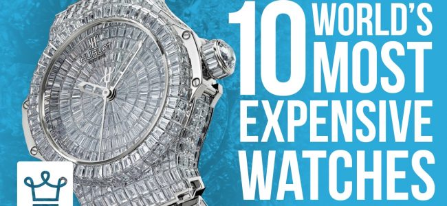 Top 10 Most Expensive Watches In The World 2017