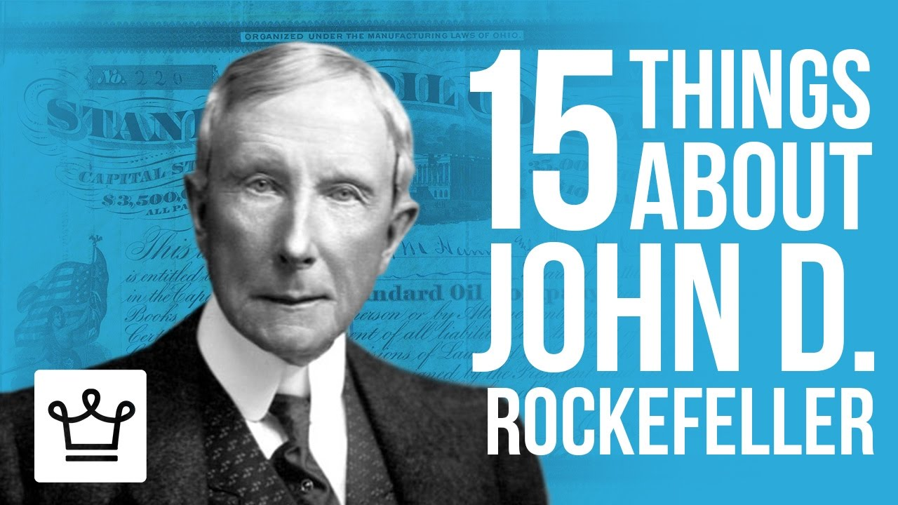 15 Things You Didn't Know About John D.  Rockefeller