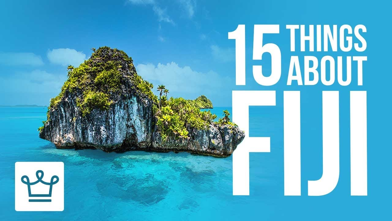 15 Things You Didn't Know About Fiji