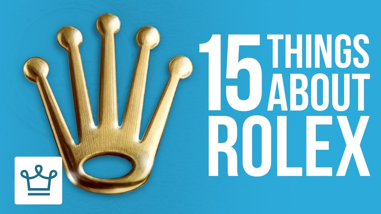 15 Things You Didn't Know About ROLEX