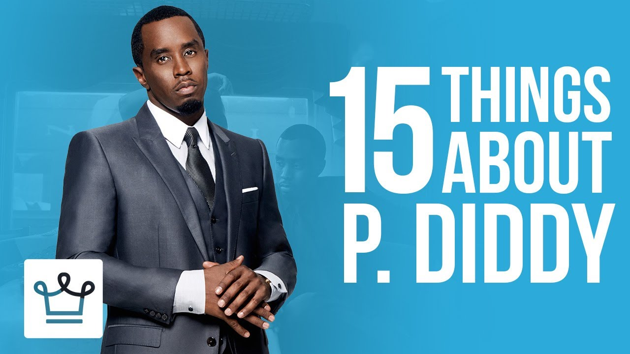 15 Things You Didn't Know About P Diddy