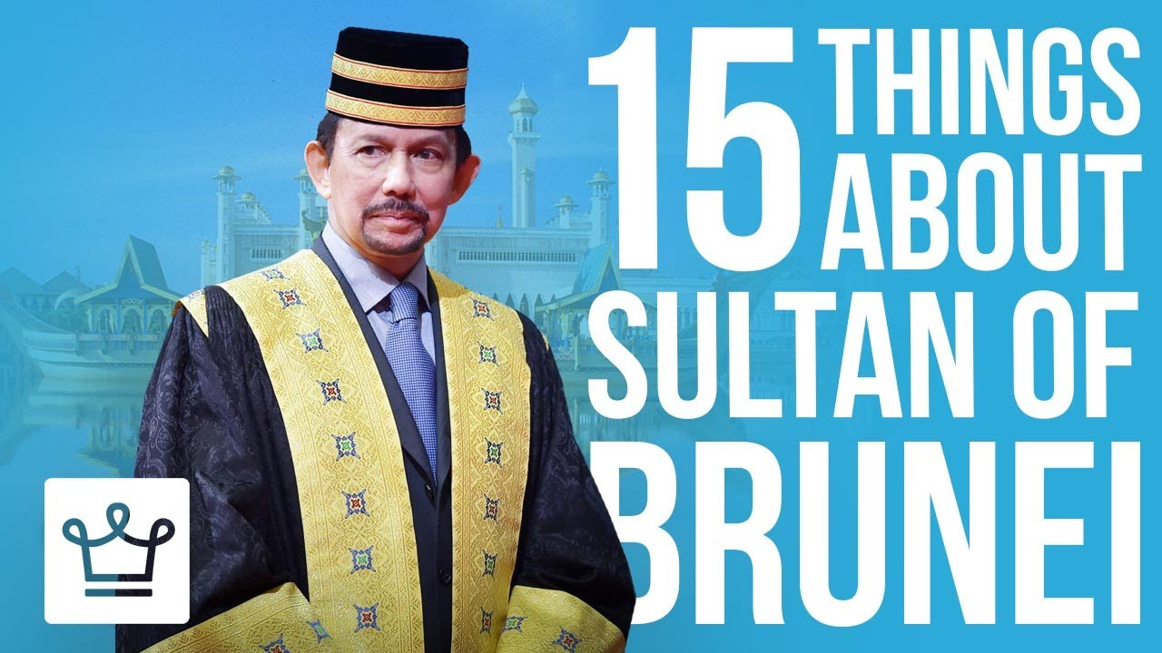 15 Things You Didn't Know About Sultan Of Brunei (Hassanal Bolkiah)
