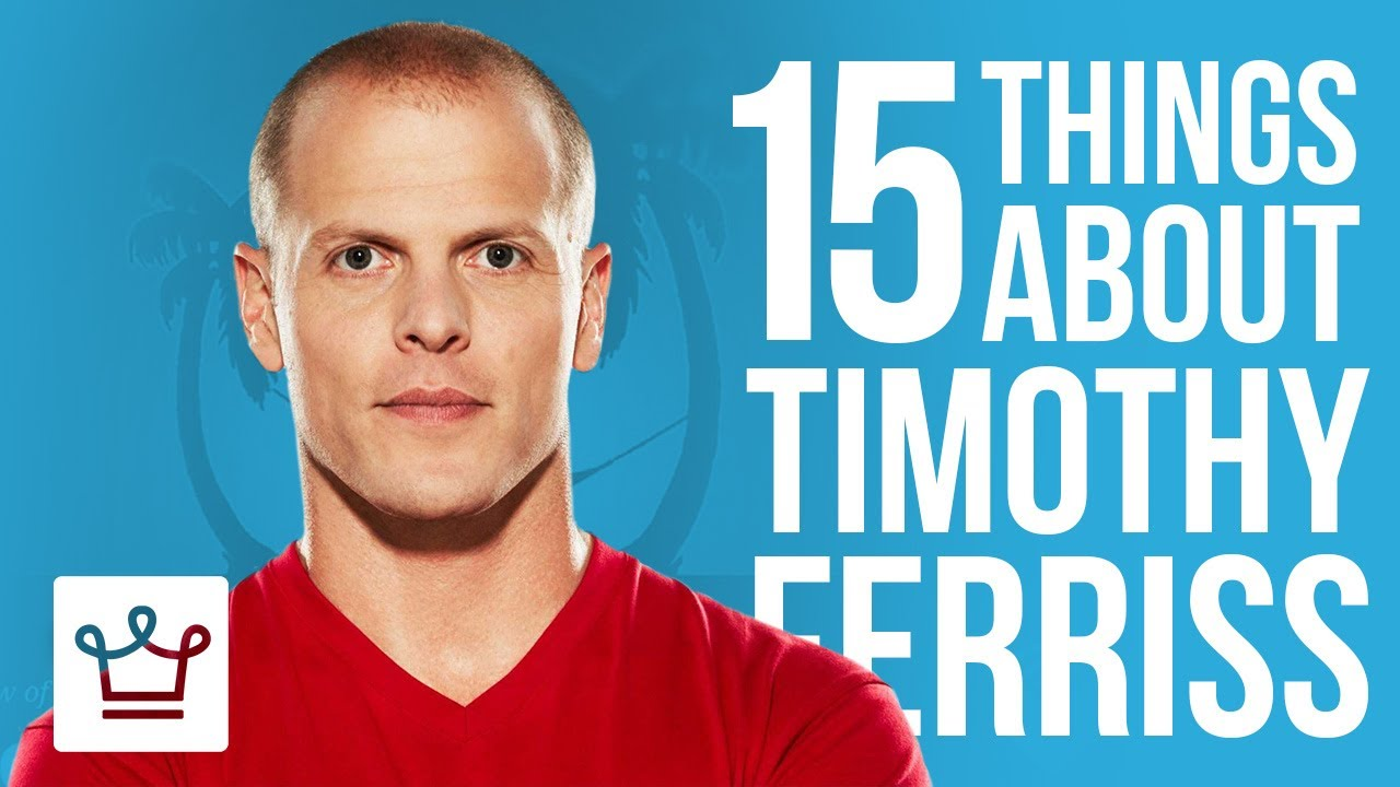 15 Things You Didn't Know About Tim Ferriss