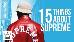 15 Things You Didn't Know About Supreme