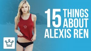 15 Things You Didn't Know About Alexis Ren