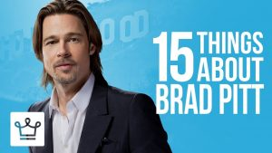 15 Things You Didn't Know About Brad Pitt