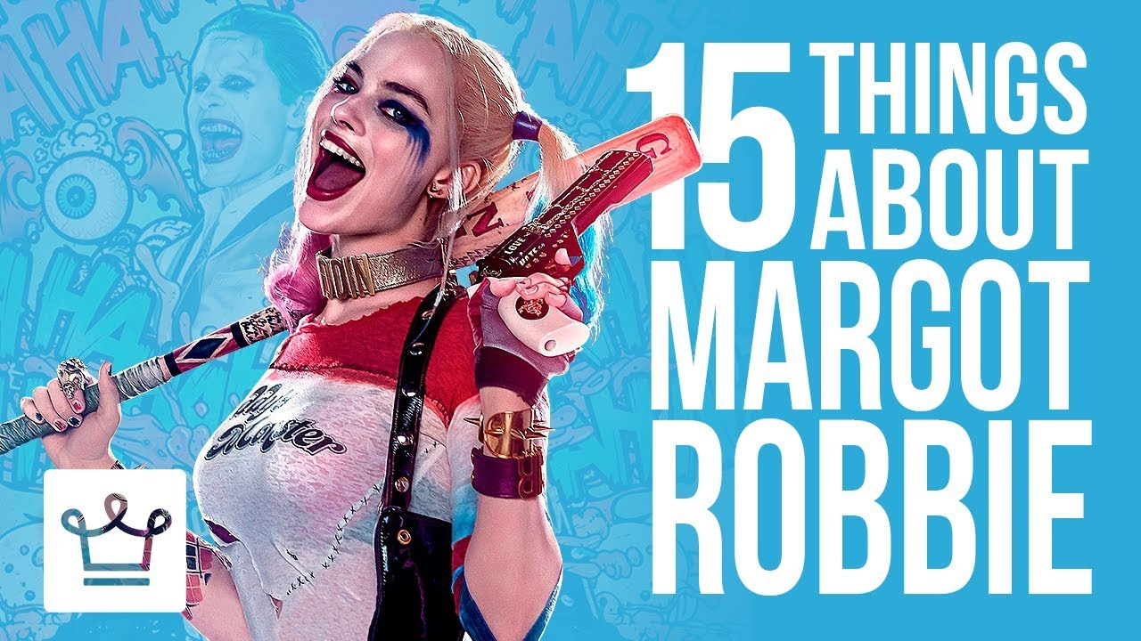 15 Things You Didn't Know About Margot Robbie