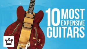 Top 10 Most Expensive Guitars In The World