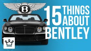 15 Things You Didn't Know About BENTLEY