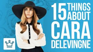 15 Things You Didn't Know About Cara Delevingne