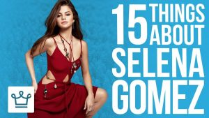 15 Things You Didn't Know About Selena Gomez