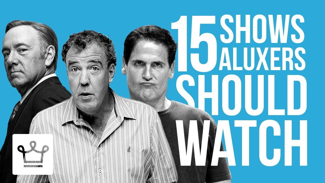 15 TV Shows Aluxers Should Watch