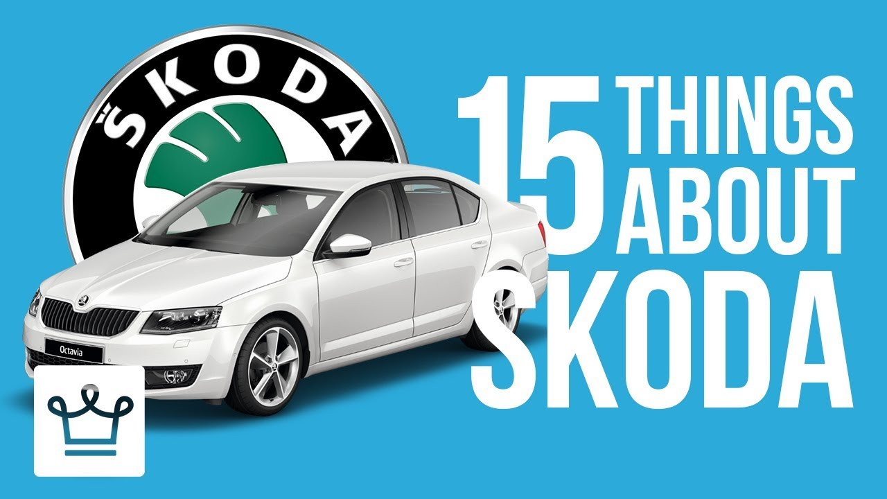 15 Things You Didn't Know About SKODA