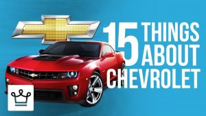 15 Things You Didn't Know About CHEVROLET