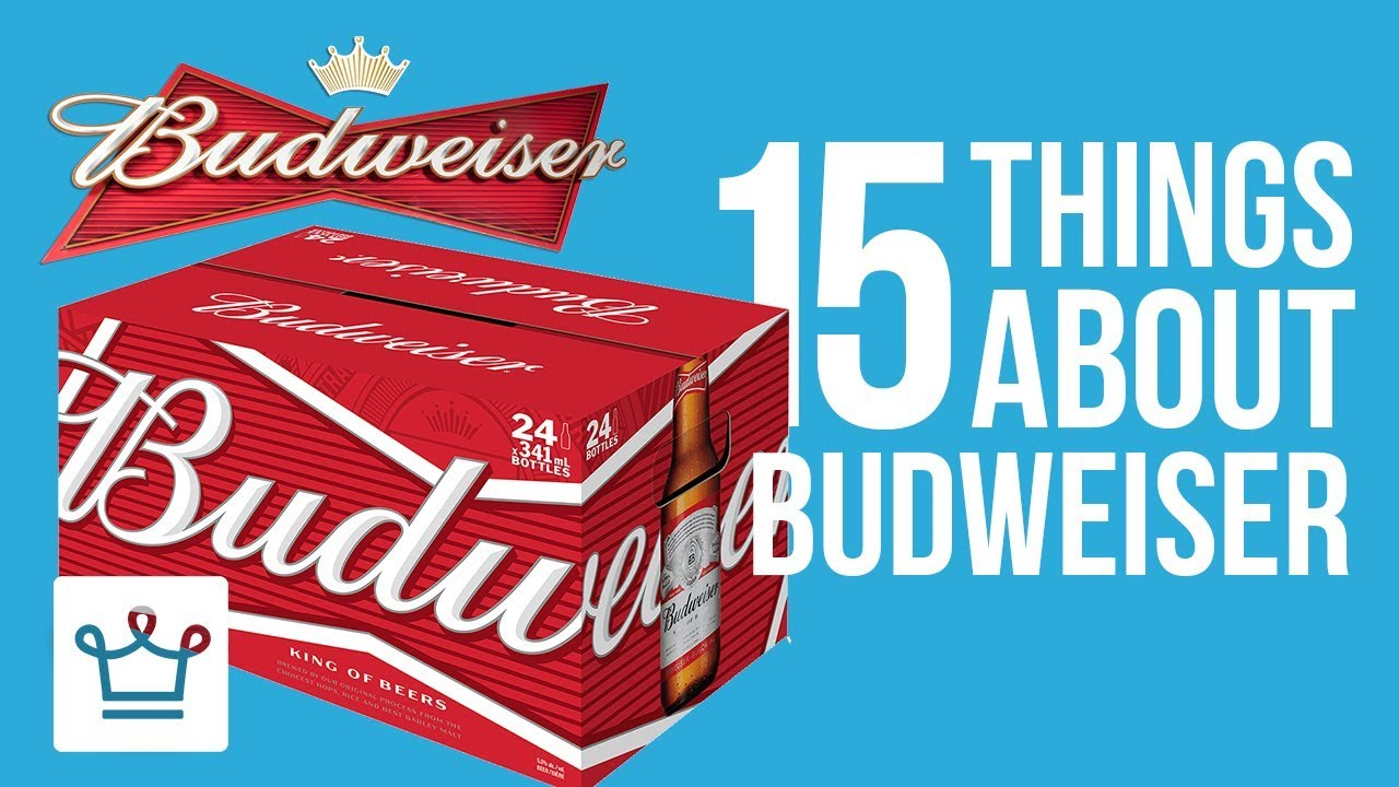 15 Thing You Didn't Know About BUDWEISER
