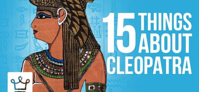 15 Things You Didn't Know About CLEOPATRA