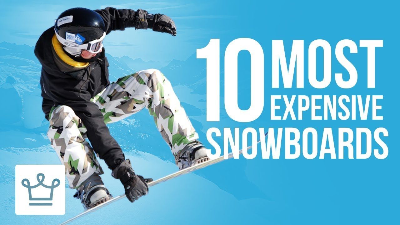 Top 10 Most Expensive Snowboards In The World
