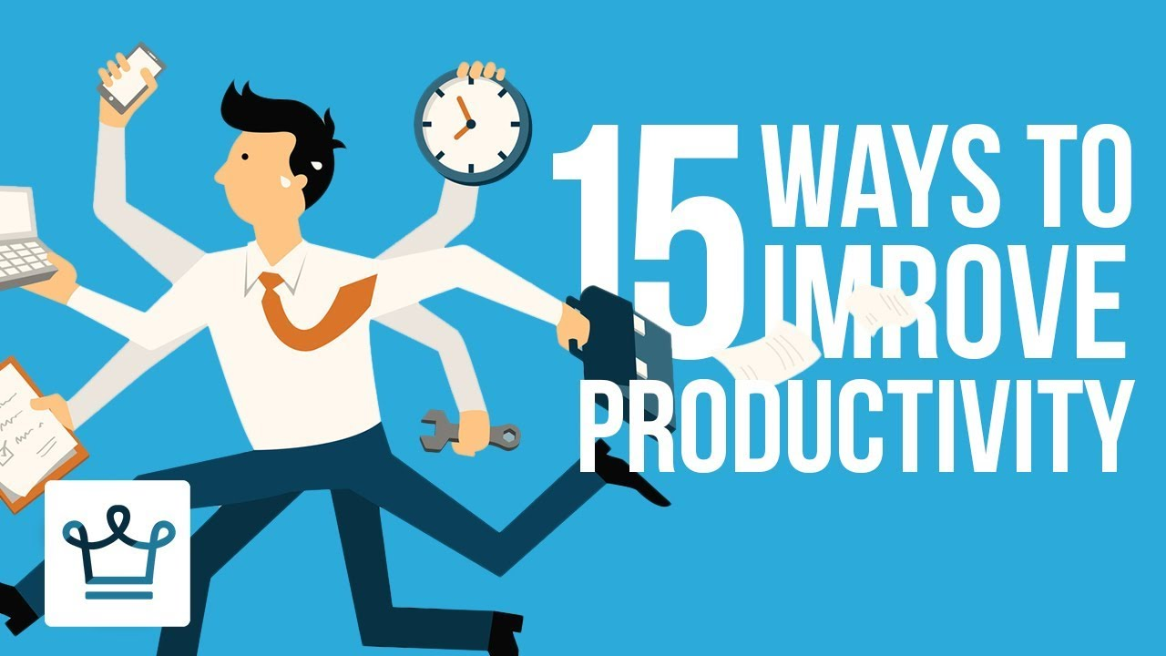 15 Ways To Improve Productivity