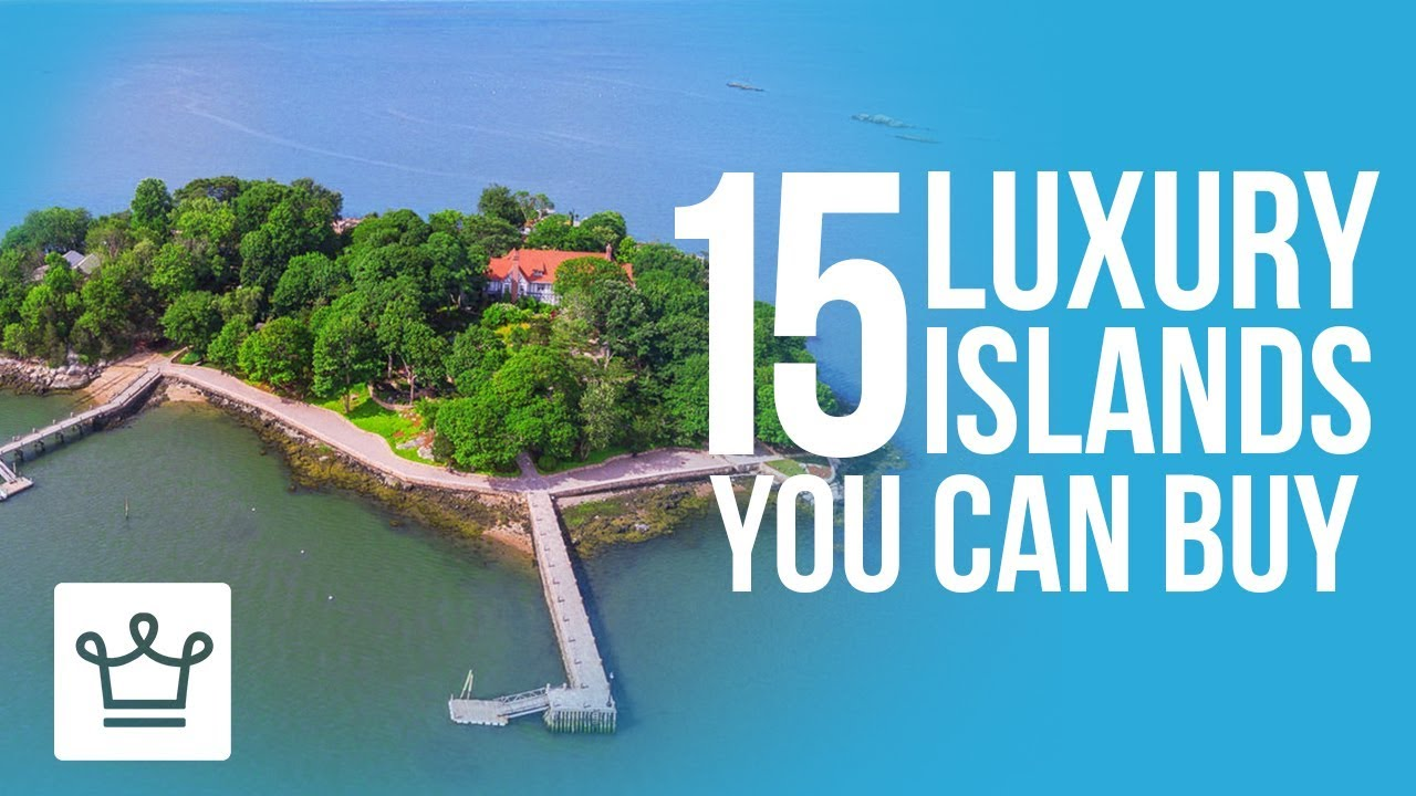 15 Luxury Islands You Can Buy Right Now