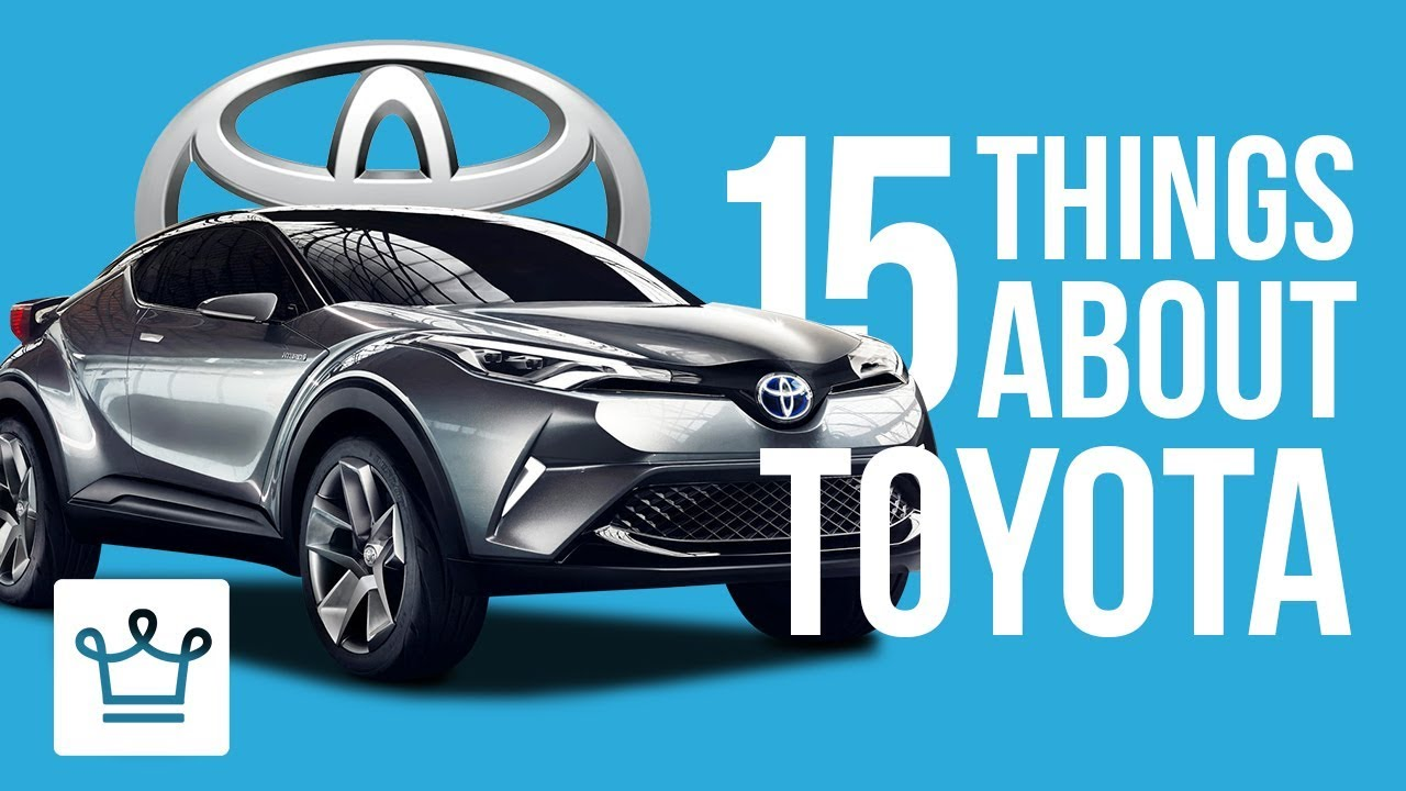 15 Things You Didn't Know About TOYOTA