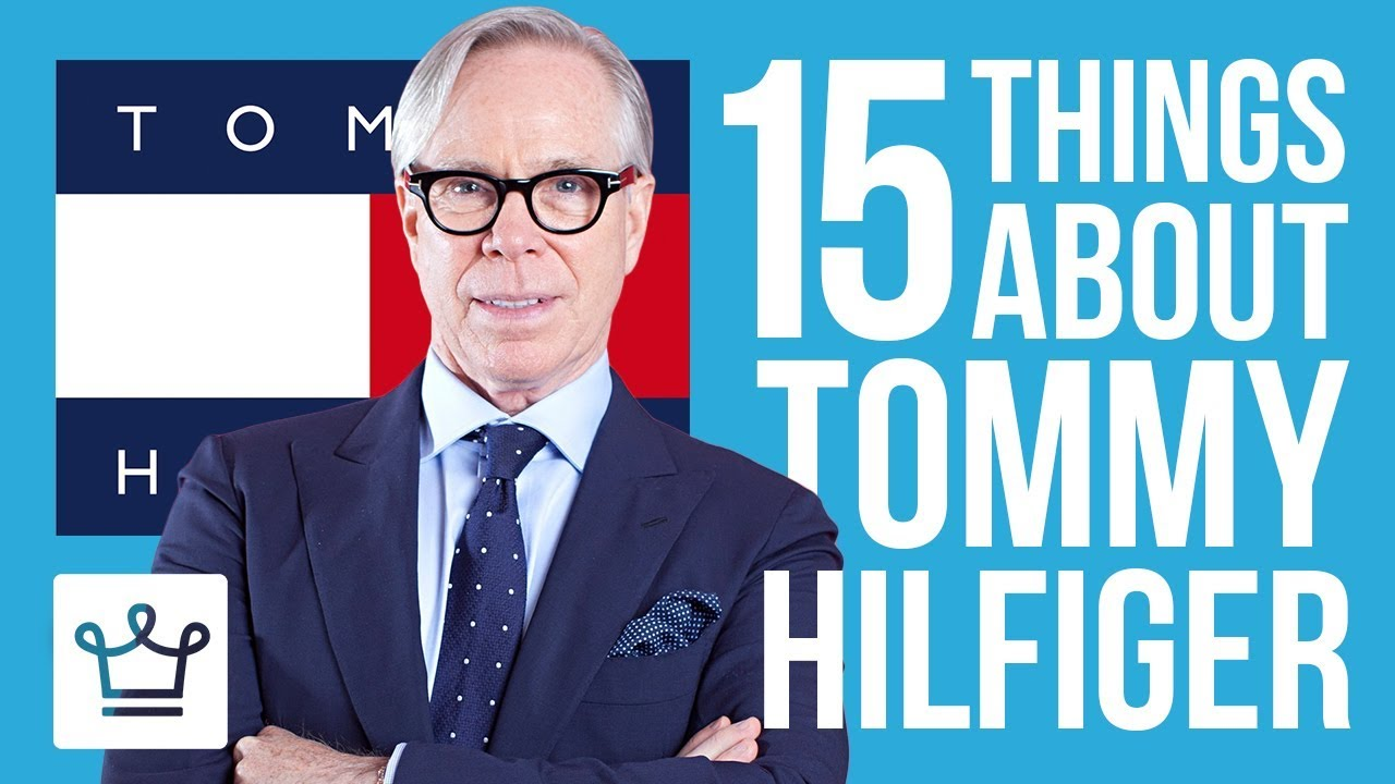 15 Things You Didn't Know About Tommy Hilfiger