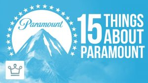 15 Things You Didn't Know About PARAMOUNT