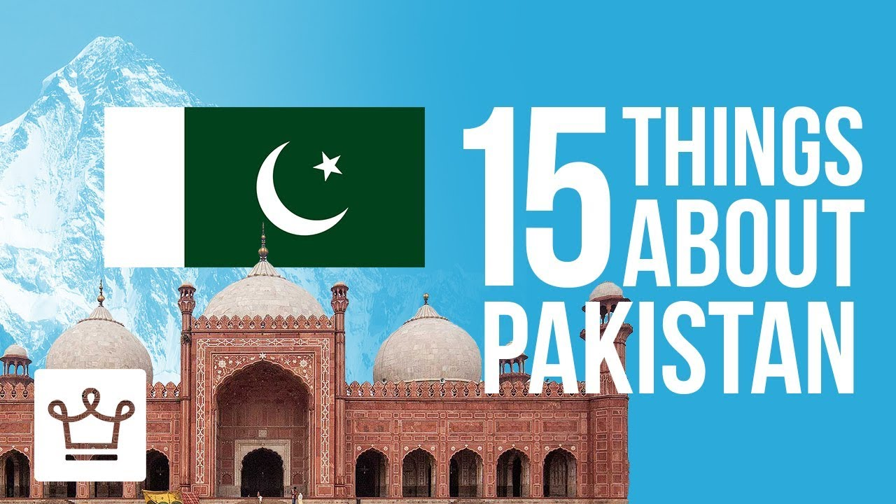 15 Things You Didn't Know About Pakistan
