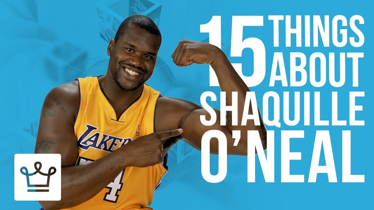 15 Things You Didn't Know About Shaquille O'Neal