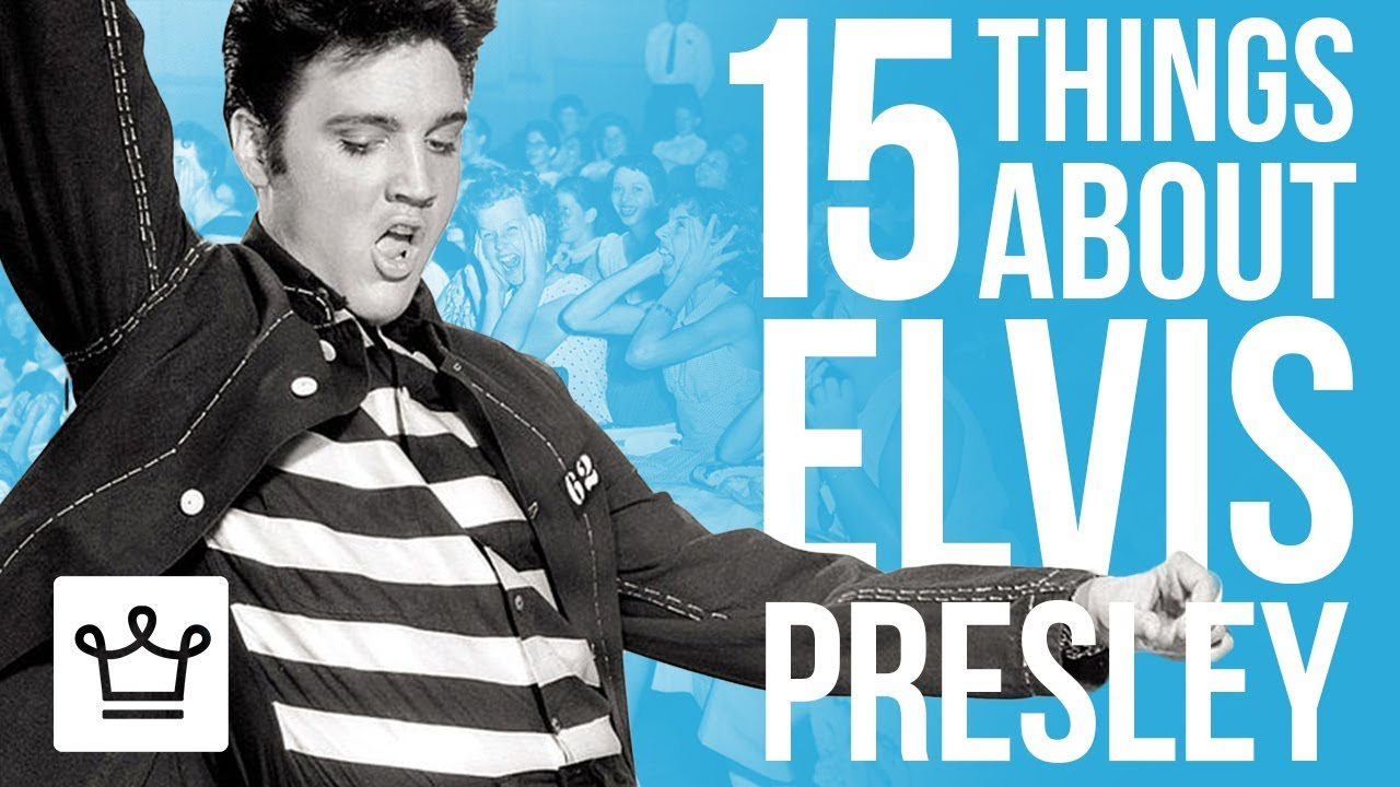15 Things You Didn't Know About Elvis Presley