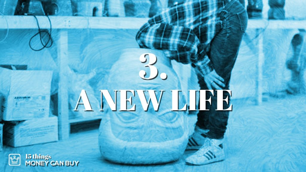 3 things money can buy - a new life