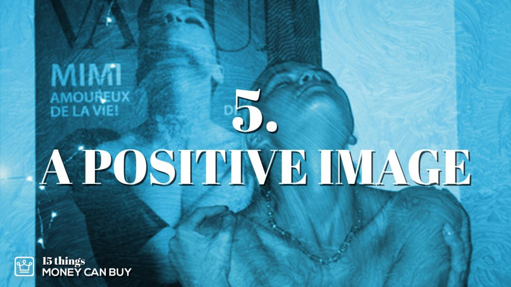 5 things money can buy - a positive image