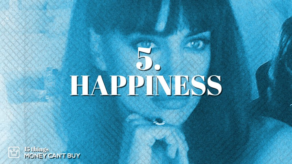 5 things money can't buy happiness