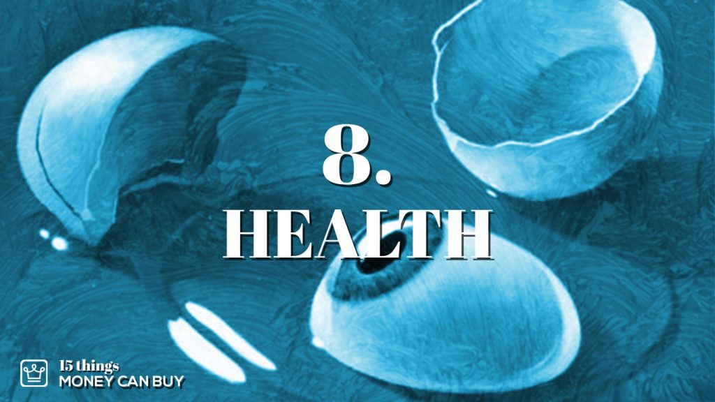 8 things money can buy - health