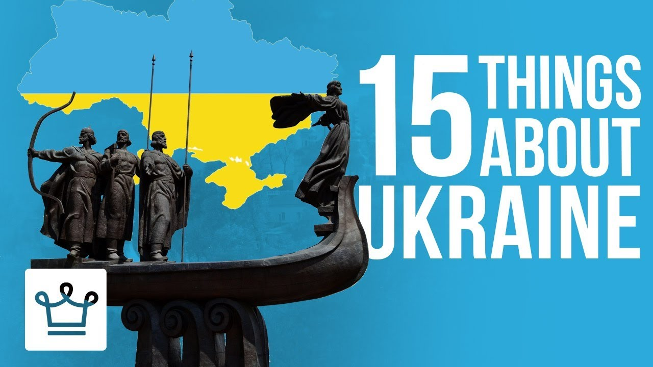 15 Things You Didn't Know About Ukraine