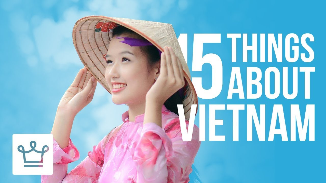 15 Things You Didn't Know About Vietnam