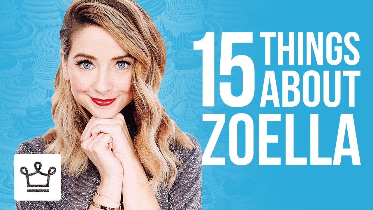 15 Things You Didn't Know About Zoella