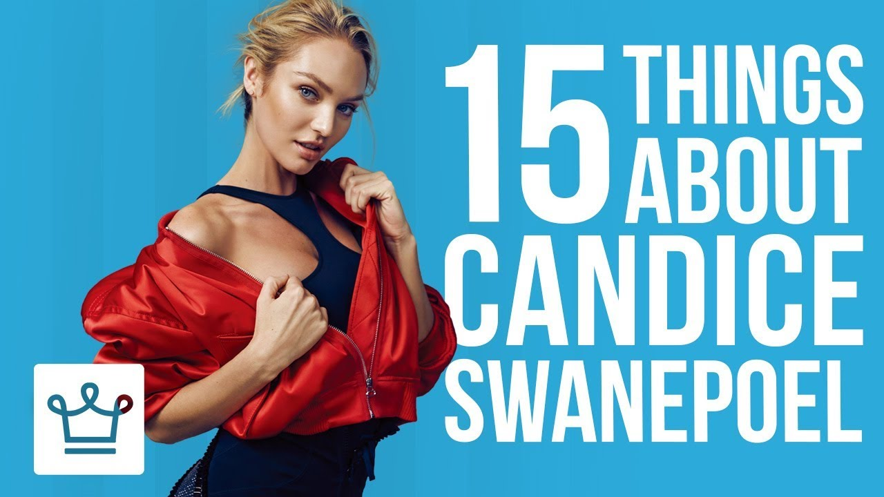 15 Things You Didn't Know About Candice Swanepoel