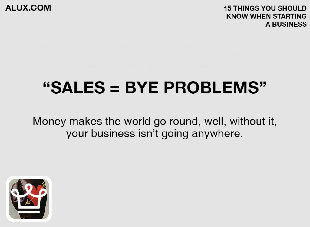15 things you should know when starting a business by alux.com - sales solve all your problems