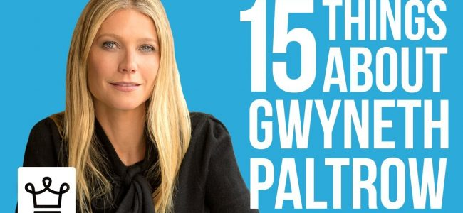 15 Things You Didn't Know About Gwyneth Paltrow